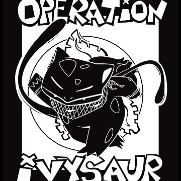 Operation Ivysaur by cmaghintay