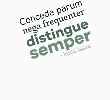 Aquinas Advice (Latin) Unisex T-Shirt