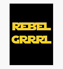 REBEL GIRL GRRRL PRINCESS LEIA STAR WARS Photographic Print