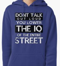 Sherlock - Don't Talk Out Loud... Pullover Hoodie