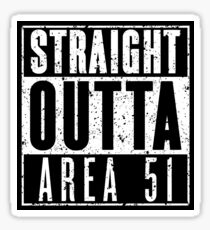 Straight Outta Area 51 - Gritty Sticker