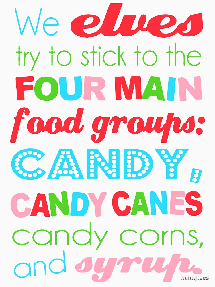 We Elves Stick To Our Four Food Groups Elf Shirt By Mintytees
