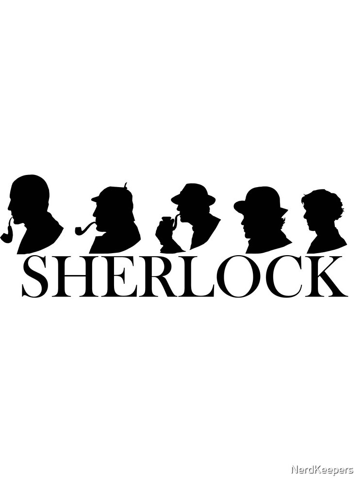 Sherlock Holmes through the years (Silhouettes) by NerdKeepers