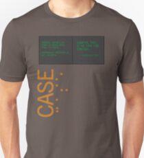 CASE: No Time for Caution Unisex T-Shirt