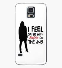 Ich fühle mich sicherer mit Benson im Job Hülle & Klebefolie für Samsung Galaxy