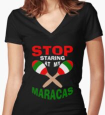 Stop Staring at my Maracas Women's Fitted V-Neck T-Shirt