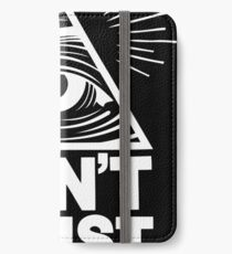 Don't Trust Anyone iPhone Wallet/Case/Skin