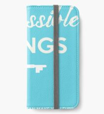Impossible Things iPhone Wallet/Case/Skin