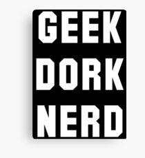 geek dork nerd Canvas Print