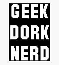 geek dork nerd Photographic Print