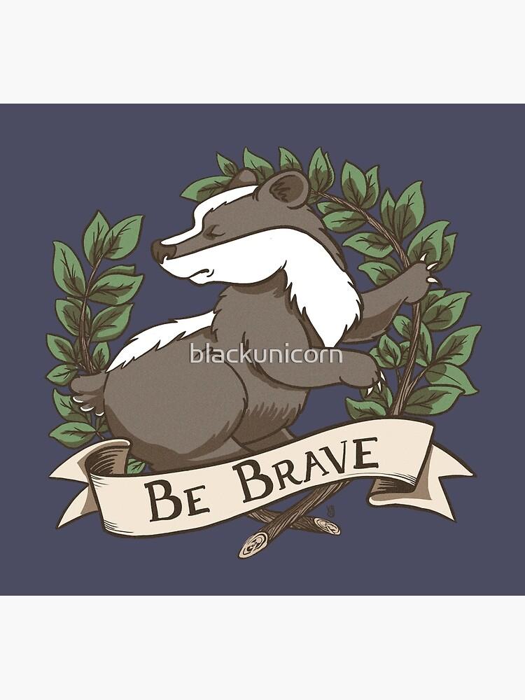 Be Brave Badger Crest by blackunicorn