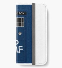 Police Public Call Box (w/ Bad Wolf) iPhone Wallet/Case/Skin