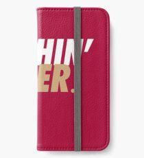 Nothin' Finer. iPhone Wallet/Case/Skin