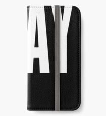 Slay iPhone Wallet/Case/Skin