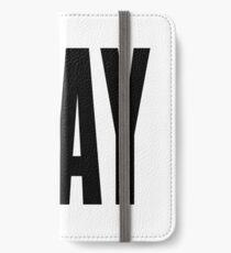 Slay iPhone Wallet/Case/Skin