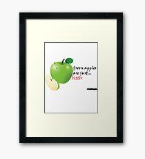 Green apples are just... bitter Framed Print