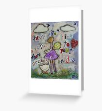 Take the first steps to where your dreams resides Greeting Card