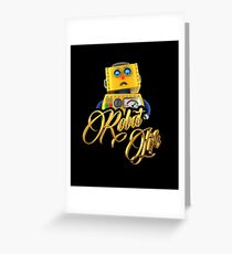Robot Life Greeting Card