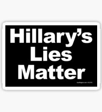 Hillary's Lies Matter Sticker