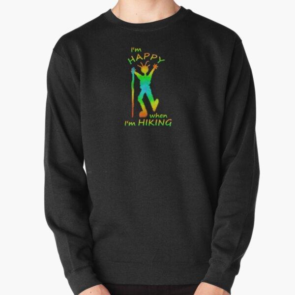 Happy Hiking  Pullover Sweatshirt