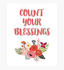 Count Your Blessings Photographic Print