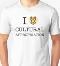 I Heart Cultural Appropriation Unisex T-Shirt