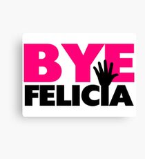 Bye Felicia Hand Wave Hot Pink Canvas Print