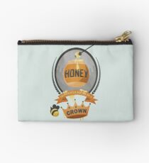 Honey, You Should See Me In A Crown. Studio Pouch