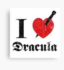 I love (to kill) Dracula (black font eroded) Canvas Print