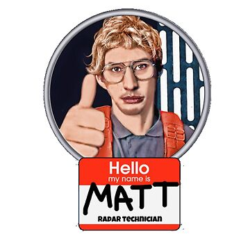 Hello my name is Matt by Oscarrrr