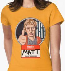 Hello my name is Matt T-Shirt