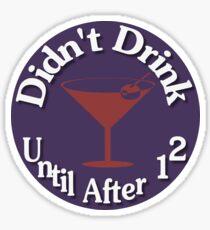 Parental Achievements:  Drinking Sticker