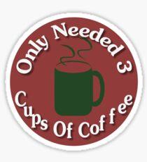 Parental Achievements:  Coffee Sticker
