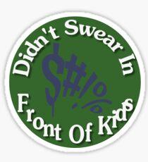 Parental Achievements: Swearing Sticker