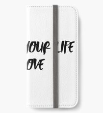 Measure Your Life In Love RENT quote iPhone Wallet/Case/Skin