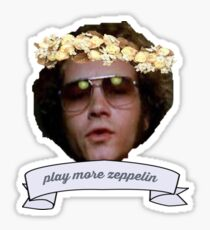 "Hyde says ""play more zeppelin"" Sticker"