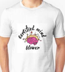 Certified Mind Blower T-Shirt