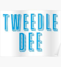Tweedle DEE (with matching Tweedle DUMB) Poster