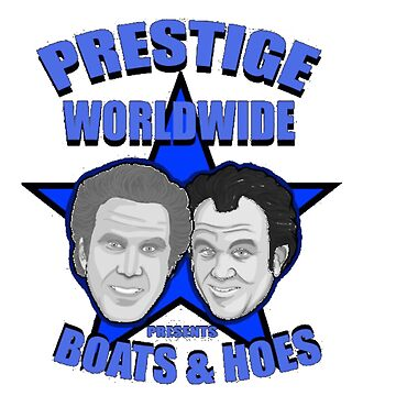 Prestige worldwide presents boats & hoes by Oscarrrr