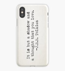 """""""It is but a shadow..."""" -J.R.R. Tolkien iPhone Case"""