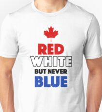 Red White But Never Blue T-Shirt T-Shirt