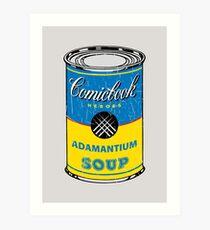 Adamantium Soup Art Print