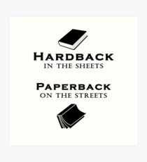 Hardback in the Sheets Paperback on the Streets Art Print