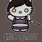 'ello Daddy by Adho1982