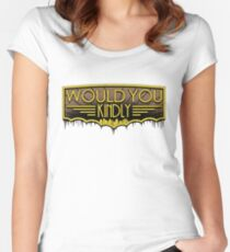 Would You Kindly Women's Fitted Scoop T-Shirt