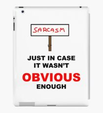 Sarcasm Sign iPad Case/Skin