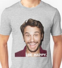 BE HAPPY. Unisex T-Shirt