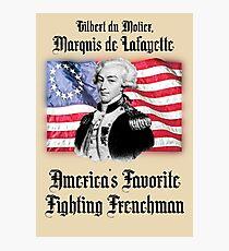 Lafayette! Photographic Print
