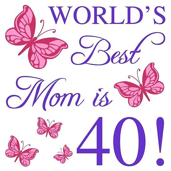 40th Birthday For Mom