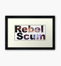 Rebel Scum Framed Print